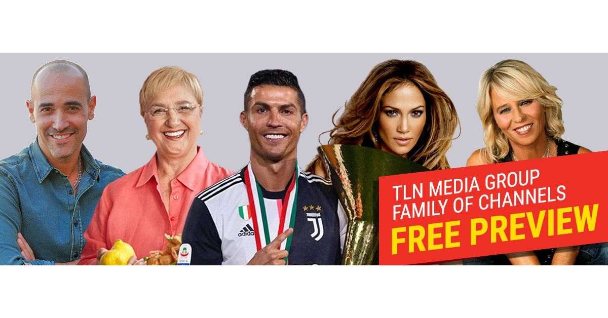 TLN Media Group Family of TV Channels Now On FREE PREVIEW Across Canada