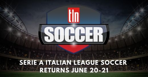 Canada's Most Watched European Soccer Is Back On TLN TV THIS WEEKEND! - TLN