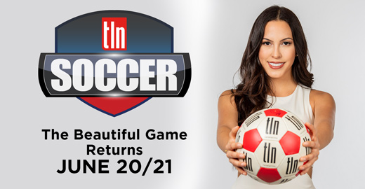 GAME ON! TLN TV Announces a Tidal Wave of Serie A Italian League Soccer Returning to Canada Starting Saturday June 20th - TLN