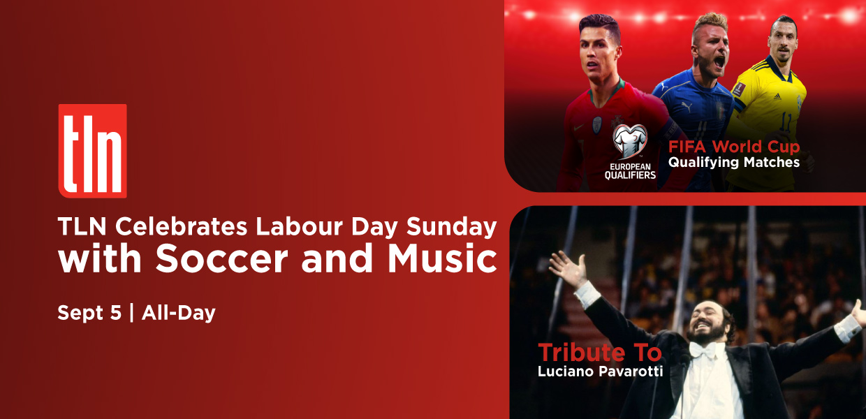 Celebrate Labour Day Weekend With Music And Soccer This Sunday on TLN TV! - TLN